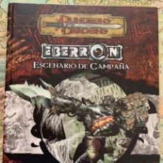 Juegos Antiguos: EBERRON - ESCENARIO DE CAMPAÑA PARA DUNGEONS AND DRAGONS. Lote 289424653