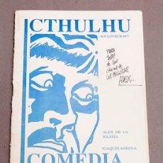 Juegos Antiguos: ALEX DE LA IGLESIA - COMEDIA INFERNAL - CTHULHU - MODULO MITICO - 50 EJEMPLARES - FIRMADO - 1989. Lote 293761838