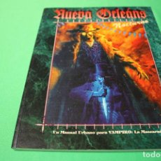 Juegos Antiguos: LIBRO DE ROL: VAMPIRO LA MASCARADA. NUEVA ORLEÁNS NOCTURNO (LA FACTORÍA). Lote 297109063