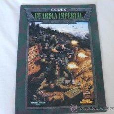 Juegos Antiguos: CODEX GUARDIA IMPERIAL WARHAMMER 40 DE GAMES WORKSHOP. Lote 35120843