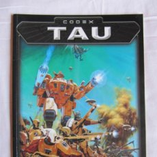 Juegos Antiguos: CODEX TAU - LIBRO GAMES WORKSHOP - WARHAMMER 40000 - . Lote 37242467