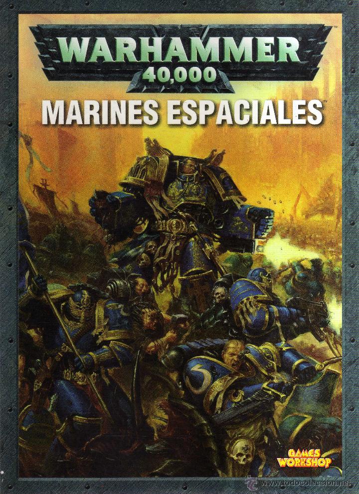 WARHAMMER 40000 - MARINES ESPACIALES - GAMES WORKSHOP - CJ47 (Juguetes - Rol y Estrategia - Warhammer)