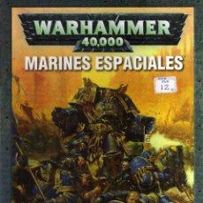 Juegos Antiguos: WARHAMMER 40000 - MARINES ESPACIALES - GAMES WORKSHOP - CJ102. Lote 43068598