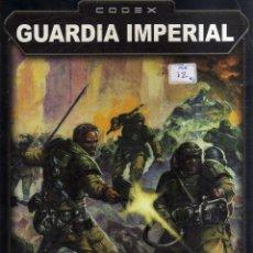Jogos Antigos: WARHAMMER 40000 - CODEX: GUARDIA IMPERIAL - GAMES WORKSHOP - CJ102. Lote 43068641