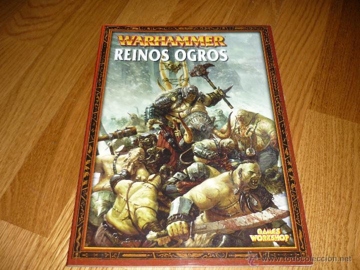 WARHAMMER REINOS OGROS - GAMES WORKSHOP OFERTA CITADEL 2004 (Juguetes - Rol y Estrategia - Warhammer)