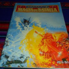 Juegos Antiguos: MAGIA DE BATALLA DE GAMES WORKSHOP 1994. WARHAMMER. DE REGALO EL BESTIARIO DE 1993. BE. DIFÍCIL!!!!!. Lote 47708424
