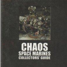 Juegos Antiguos: CHAOS SPACE MARINES COLLECTORS, GUIDE GAMES WORKSHOP CITADEL. Lote 48844910