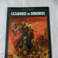 Juegos Antiguos: GAMES WORKSHOP, CODEX CAZADORES DE DEMONIOS. Lote 51105728