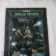 Juegos Antiguos: GAMES WORKSHOP, CODEX ANGELES OSCUROS. Lote 241864800