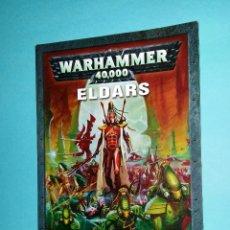 Juegos Antiguos: ELDARS. WARHAMMER 40000. CODEX. 40K. LIBRO EJÉRCITO.. Lote 63256940