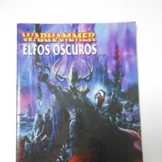 Juegos Antiguos: WARHAMMER: ELFOS OSCUROS- LIBRO. Lote 73506143