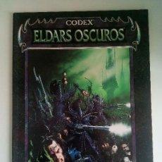 Juegos Antiguos: WARHAMMER ELDARS OSCUROS CODEX. Lote 84311552