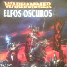 Juegos Antiguos: WARHAMMER ELFOS OSCUROS. Lote 88320252