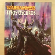 Juegos Antiguos: COLECCIÓN WARHAMMER. ELFOS OSCUROS. UN SUPLEMENTO DE EJÉRCITOS WARHAMMER. VV.AA. GAMES WORKSHOP.. Lote 89337992