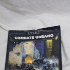 Juegos Antiguos: COMBATE URBANO DE CODEX 40000 WARHAMMER 40 K LIBRO. Lote 95963887