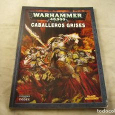 Juegos Antiguos: LIBRO CABALLEROS GRISES WARHAMMER 40000. Lote 101265807