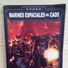 Juegos Antiguos: WARHAMMER 40000 - CODEX - MARINES ESPACIALES DEL CAOS. Lote 106375787