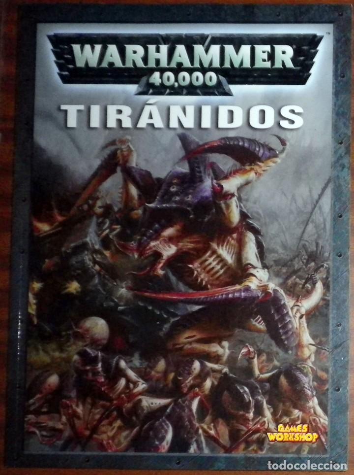 WARHAMMER 40000 TIRÁNIDOS. GAMES WORKSHOP. (Juguetes - Rol y Estrategia - Warhammer)