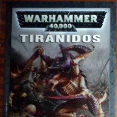 Juegos Antiguos: WARHAMMER 40000 TIRÁNIDOS. GAMES WORKSHOP.. Lote 110254319