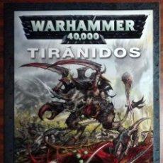 Juegos Antiguos: WARHAMMER 40000 TIRÁNIDOS. GAMES WORKSHOP.. Lote 110254543