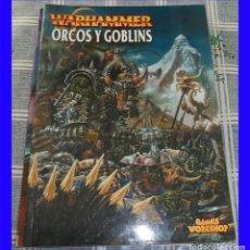 Juegos Antiguos: ORCOS Y GOBLINS EJERCITOS WARHAMMER GAMES WORKSHOP 80 PAGINAS. Lote 113575351