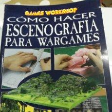 Juegos Antiguos: GAMES WORKSHOP WARHAMMER COMO HACER ESCENOGRAFIA PARA WARGAMES. Lote 120846831