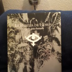 Juegos Antiguos: LA HEREJIA DE HORUS LA GRAN GUIA ILUSTRADA TIMUNMAS. Lote 121013008