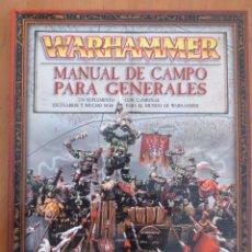 Juegos Antiguos: WARHAMMER MANUAL DE CAMPO PARA GENERALES. Lote 134037098