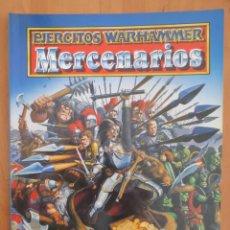 Juegos Antiguos: EJERCITOS WARHAMMER MERCENARIOS. Lote 134038954