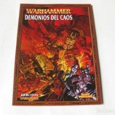 Juegos Antiguos: LIBRO DEL EJÉRCITO DEMONIOS DEL CAOS - EJÉRCITOS WARHAMMER - GAMES WORKSHOP. Lote 136734802