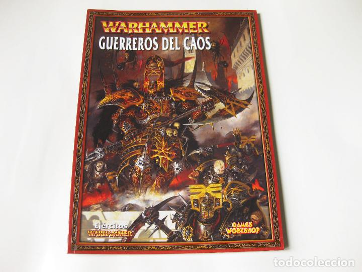 LIBRO DEL EJÉRCITO DE GUERREROS DEL CAOS - EJÉRCITOS WARHAMMER - GAMES WORKSHOP 2008 segunda mano