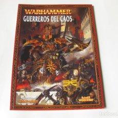Juegos Antiguos: LIBRO DEL EJÉRCITO DE GUERREROS DEL CAOS - EJÉRCITOS WARHAMMER - GAMES WORKSHOP 2008. Lote 136749142