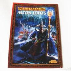 Juegos Antiguos: LIBRO DE ALTOS ELFOS - EJÉRCITOS WARHAMMER - GAMES WORKSHOP 2001. Lote 136749534
