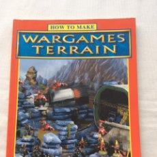 Juegos Antiguos: HOW TO MAKE WARGAMES TERRAIN - CÓMO HACER ESCENOGRAFÍA - WARHAMMER. 1996. Lote 145051088
