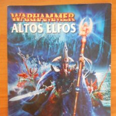 Juegos Antiguos: EJERCITOS WARHAMMER: ALTOS ELFOS - GAMES WORKSHOP (O1). Lote 155770734