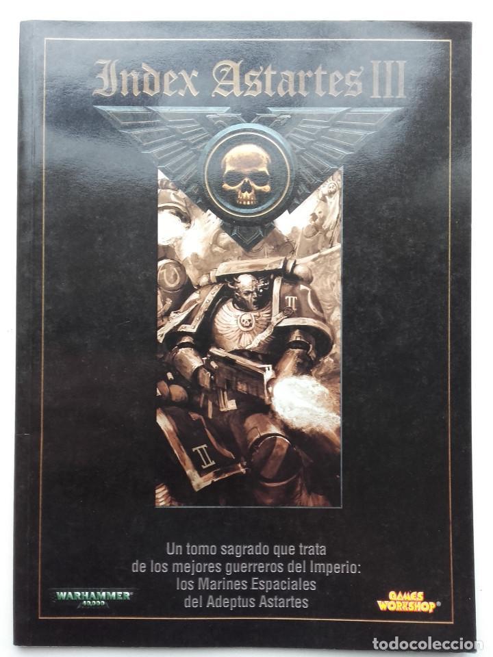 INDEX ASTARTES III - WARHAMMER 40.000 - GAMES WORKSHOP (Juguetes - Rol y Estrategia - Warhammer)