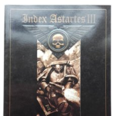 Juegos Antiguos: INDEX ASTARTES III - WARHAMMER 40.000 - GAMES WORKSHOP. Lote 160974658