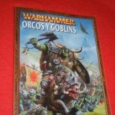 Juegos Antiguos: ORCOS Y GOBLINS. WARHAMMER. 2000 GAMES WORKSHOP - LIBRO DE ROL ESTRATEGIA 2006. Lote 171503558