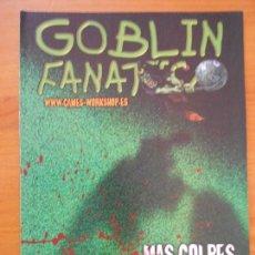 Juegos Antiguos: GOBLIN FANATICO Nº 6 - GAMES WORKSHOP - REVISTA WARHAMMER (AM). Lote 171612419