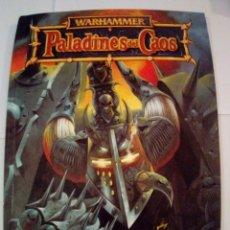 Juegos Antiguos: CODEX EJERCITOS WARHAMMER PALADINES DEL CAOS-VER FOTOS. Lote 171716128