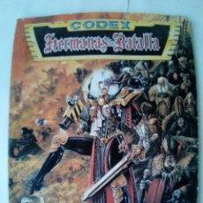 Juegos Antiguos: WARHAMMER 40.000 CODEX HERMANAS DE BATALLA. Lote 172373649