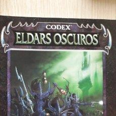 Juegos Antiguos: CODEX ELDARS OSCUROS. Lote 174437304