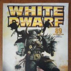Juegos Antiguos: REVISTA WHITE DWARF Nº 89 - GAMES WORKSHOP. Lote 182295735