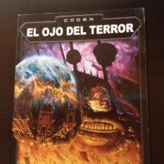 Juegos Antiguos: CODEX EL OJO DEL TERROR WARHAMMER GAMES WORKSHOP. Lote 185168513