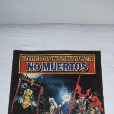 Juegos Antiguos: LIBRO DE EJERCITO NO MUERTOS (PRIMERA PUBLICACION EN ESPAÑOL) 1994. Lote 185770036