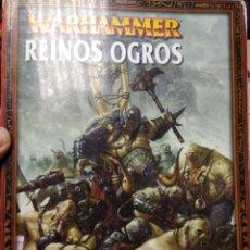 Juegos Antiguos: EJÉRCITOS WARHAMMER: REINOS OGROS- LIBRO DE EJERCITO- EDICIÓN 2004. Lote 189750682