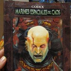 Juegos Antiguos: WARHAMMER 40000- CODEX MARINES ESPACIALES DEL CAOS - AÑO 1999 PRIMERA EDICIÓN ESPAÑOLA. Lote 189759065