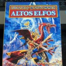 Juegos Antiguos: WARHAMMER SUPLEMENTO - EJERCITOS WARHAMMER - ALTOS ELFOS -1994 96 PAGINAS. Lote 194224168