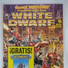 Juegos Antiguos: REVISTA WARHAMMER/WHITE DWARF-GAMES WORKSHOP Nº15.. Lote 210216396