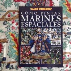 Juegos Antiguos: COMO PINTAR MARINES ESPECIALES. Lote 212086853